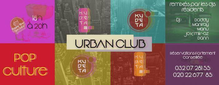 Vos soirées Pop culture Happy hour au KUDETA Urban Club