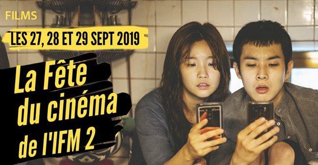 Fete du cinéma à l'IFM 2 les 27, 28 et 29 septembre 2019