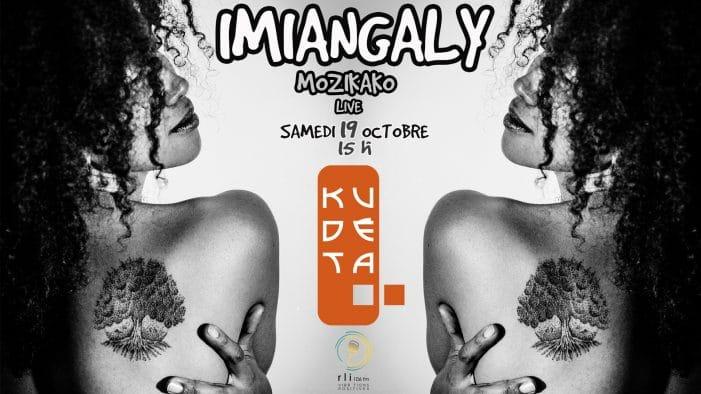 Imiangaly en live au Kudeta le samedi 19 octobre 2019 à 17h00